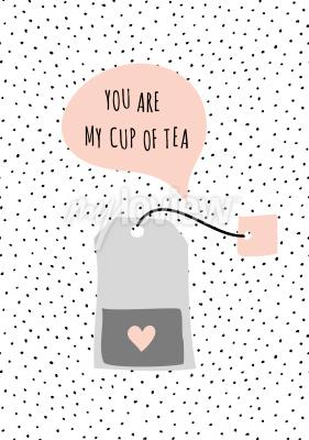 Obraz Message You Are My Cup of Tea
