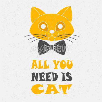 Plakat All you need is cat